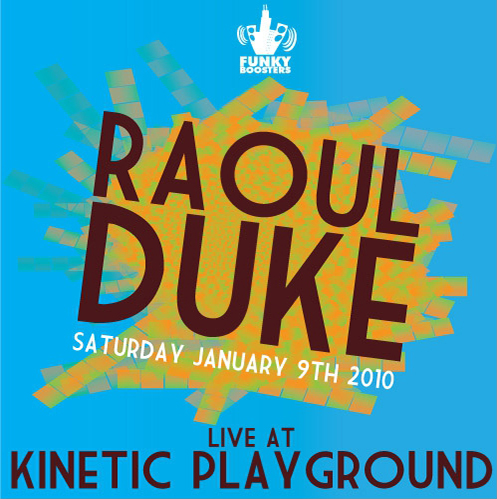 Raoul Duke: Live at KP