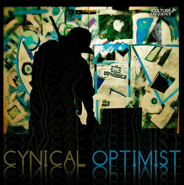 Elfkowitz: Cynical Optimist